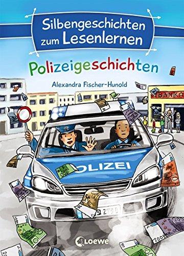 silbengeschichten-zum-lesenlernen-polizeigeschichten