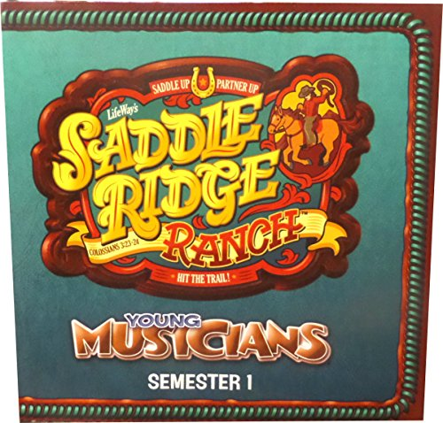 - Saddle Ridge Ranch Young Musicians Semester 1 - Saddle Up Partner Up Hit the Trail