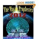 The Mayan Prophecies