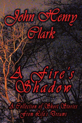 FIRE'S SHADOW, A