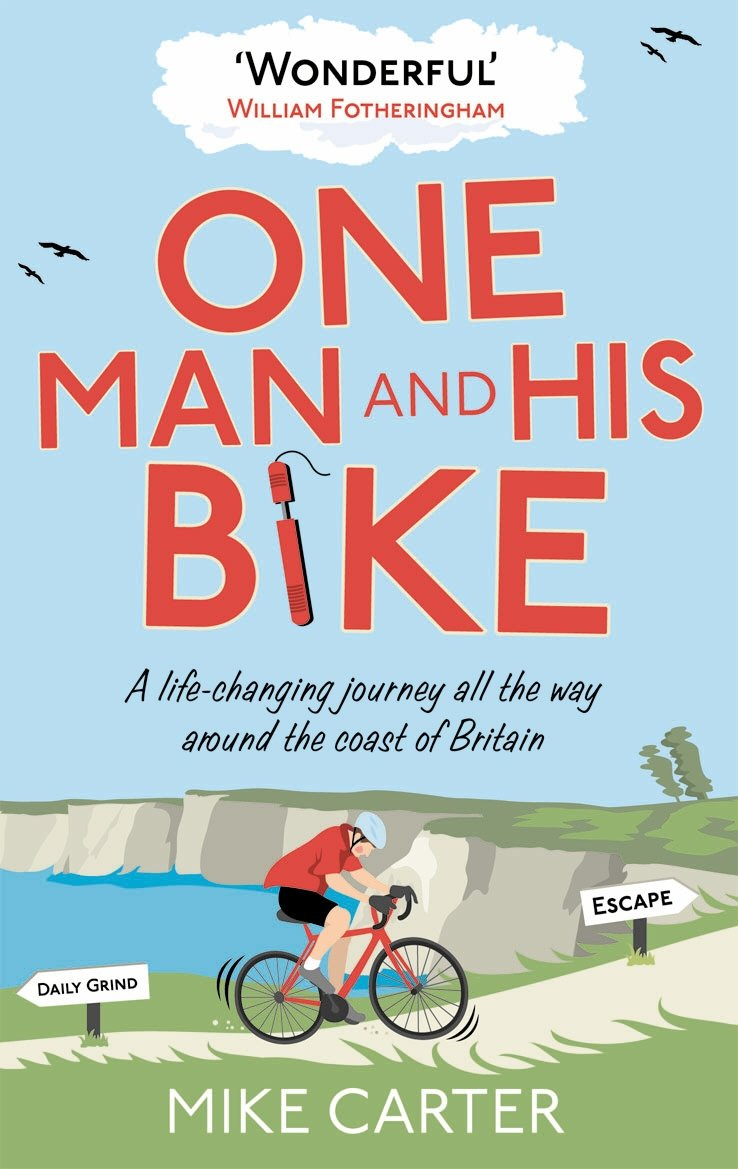 Download One Man and His Bike: A Life-changing Journey All the Way Around the Coast of Britain pdf