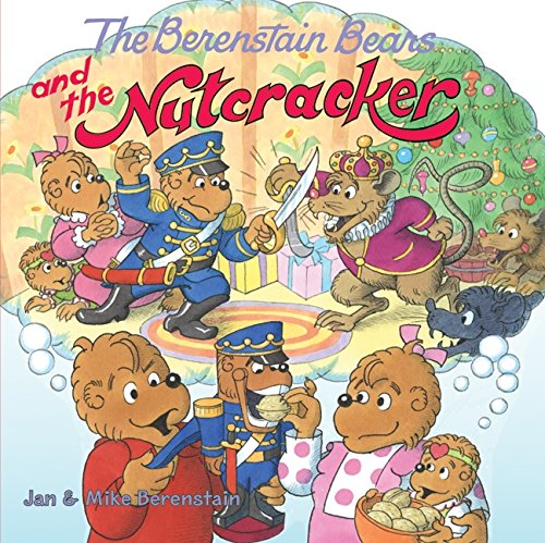 The Berenstain Bears and the Nutcracker pdf