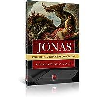 Jonas. Introdução Tradução e Comentário