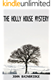 The Holly House Mystery (An Inspector Chance Novella Book 2)