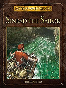 Sinbad the Sailor (Myths and Legends) Kindle Edition by Phil Masters  (Author), RU-MOR (Illustrator) fantasy book reviews science fiction book reviews