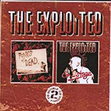 Exploited Punk S Not Dead On Stage Music