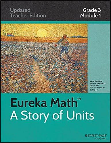 Amazon.com: Eureka Math, A Story of Units: Grade 3, Module 1 ...