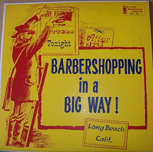 Barbershopping in a Big Way! The F.W. District Regional Chorus Contest 1960 at Long Beach CA :