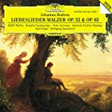 Brahms - Liebeslieder-Walzer (Love Song Waltzes), Opp. 52, 65 ; 3 Quartets, Op. 64