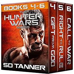 Hunter Wars Series (Books 4 - 6) (Hunter Wars Boxed Sets Book 2) by [Tanner, SD]