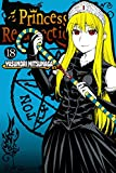 Princess Resurrection Vol. 18