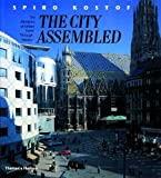 img - for The City Assembled: The Elements of Urban Form Through History book / textbook / text book