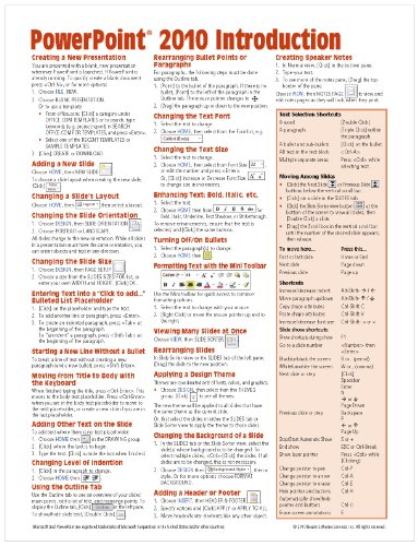 Powerpoint Quick Reference Card (Microsoft PowerPoint 2010 Introduction Quick Reference Guide (Cheat Sheet of Instructions, Tips & Shortcuts - Laminated Card))