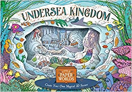 3D Colourscapes: Undersea Kingdom (Little Paper Worlds)