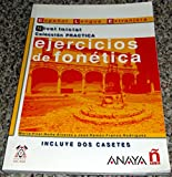 img - for Ejercicios de fonetica / Phonetics Exercises: Nivel inicial/ Beginner Level (Practica) (Spanish Edition) book / textbook / text book