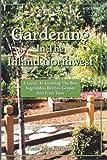 Gardening in the Inland Northwest, Tonie Jean Fitzgerald, 0972199403