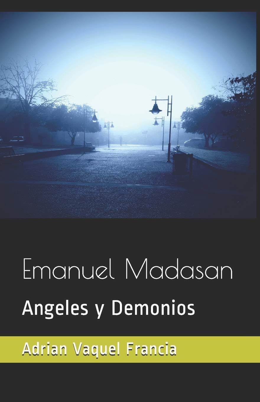 Emanuel Madasan: Angeles y Demonios: Amazon.es: Vaquel francia ...