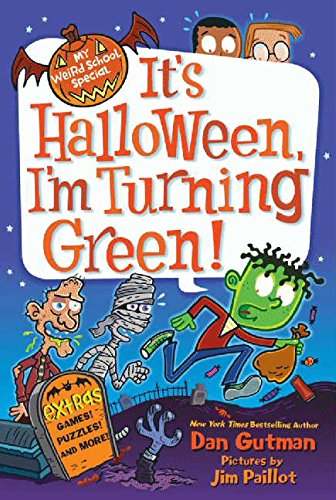 Books : It's Halloween, I'm Turning Green (My Weird School Special Series)