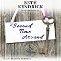Second Time Around: A Novel Audiobook by Beth Kendrick Narrated by Shannon McManus