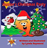 Guster's Christmas Party: A Christmas Picture Book