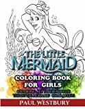 The Little Mermaid Coloring Book for Girls: Coloring All Your Favorite The Little Mermaid Characters