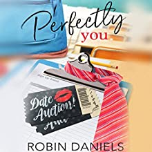 Perfectly You: The Perfect Series Audiobook by Robin Daniels Narrated by Casey Turner
