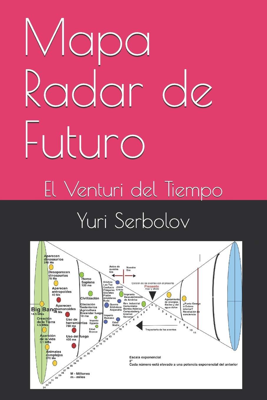 Buy Mapa Radar De Futuro El Venturi Del Tiempo Book Online At Low