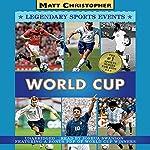 World Cup | Matt Christopher