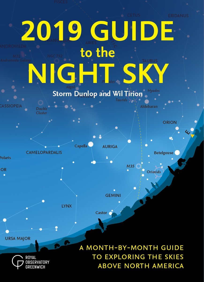 2018 Guide to the Night Sky A Month-by-Month Guide to Exploring the Skies Above North America