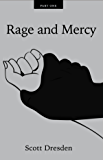 Rage and Mercy: Part One
