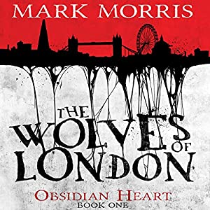 The Wolves of London Audiobook