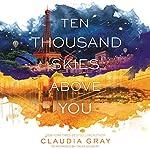 Ten Thousand Skies Above You: Firebird | Claudia Gray