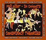 Conspiracy Theories by Phil Miller
