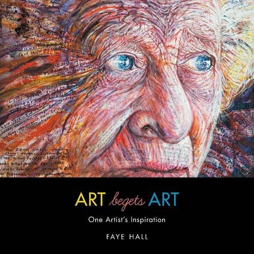 ART Begets ART: One Artist's Inspiration