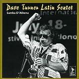 Samba D'athena by Dave Turner Latin Sextet (2000-07-11)