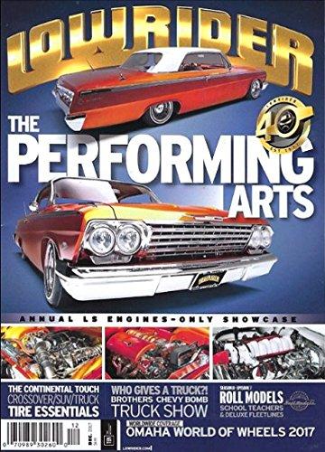 Lowrider Magazine December 2017 Alberto Sotelo's 62 Chevy Impala, Brothers Truck Show ()