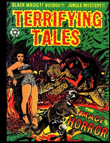 Terrifying Tales #12: Golden Age Jungle Adventure Comic 1953 - Tyrants of Terror!