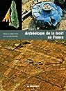 Archéologie de la mort en France par Bonnabel