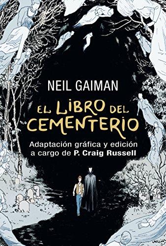 El libro del cementerio (Novela gráfica completa): Adaptación gráfica y edición a cargo de P. Craig Russell (Spanish Edition)