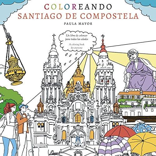 Coloreando Santiago de Compostela: Amazon.es: Paula Mayor ...