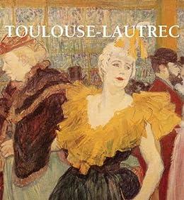 Toulouse-Lautrec de [Brodskaya, Nathalia]