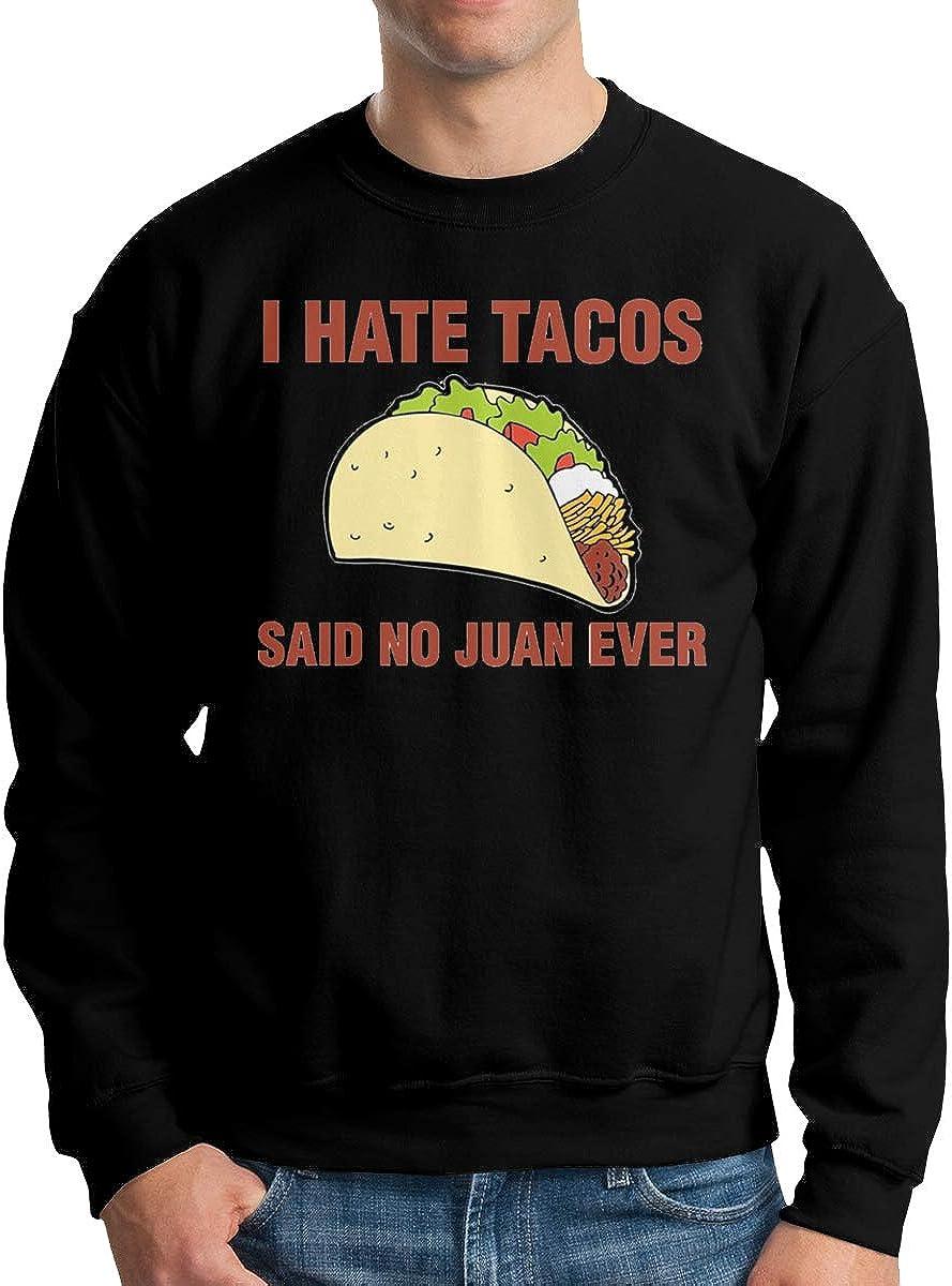 Wanjirong Mens Sweatshirts I Hate Tacos Said No Juan Ever Print Long Sleeve Sweater