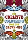 The Creative Colouring Book for Grown-Ups, Michael Omara Books U. K. Staff, 1843178699