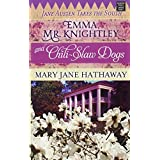 Emma, Mr. Knightley and Chili-Slaw Dogs: Jane Austen Takes the South