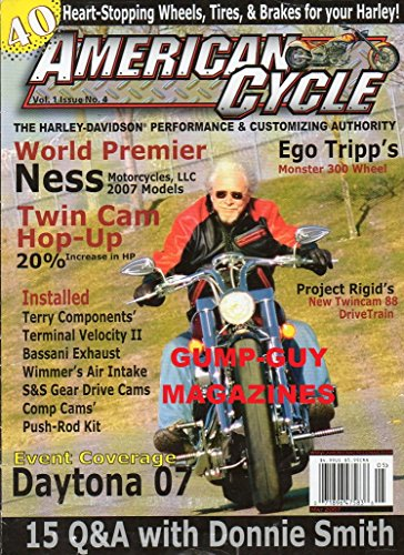 American Cycle May 2007 Magazine 15 Q&A WITH DONNIE SMITH Heart-Stopping Wheels, Tires, & Brakes For Your Harley-Davidson PERFORMANCE & CUSTOMIZING AUTHORITY Monster 300 Wheel - Monster Customizing Kit