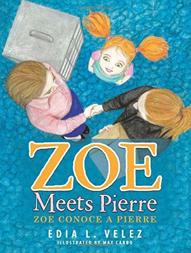 Download Zoe Meets Pierre: Zoe conoce a Pierre PDF