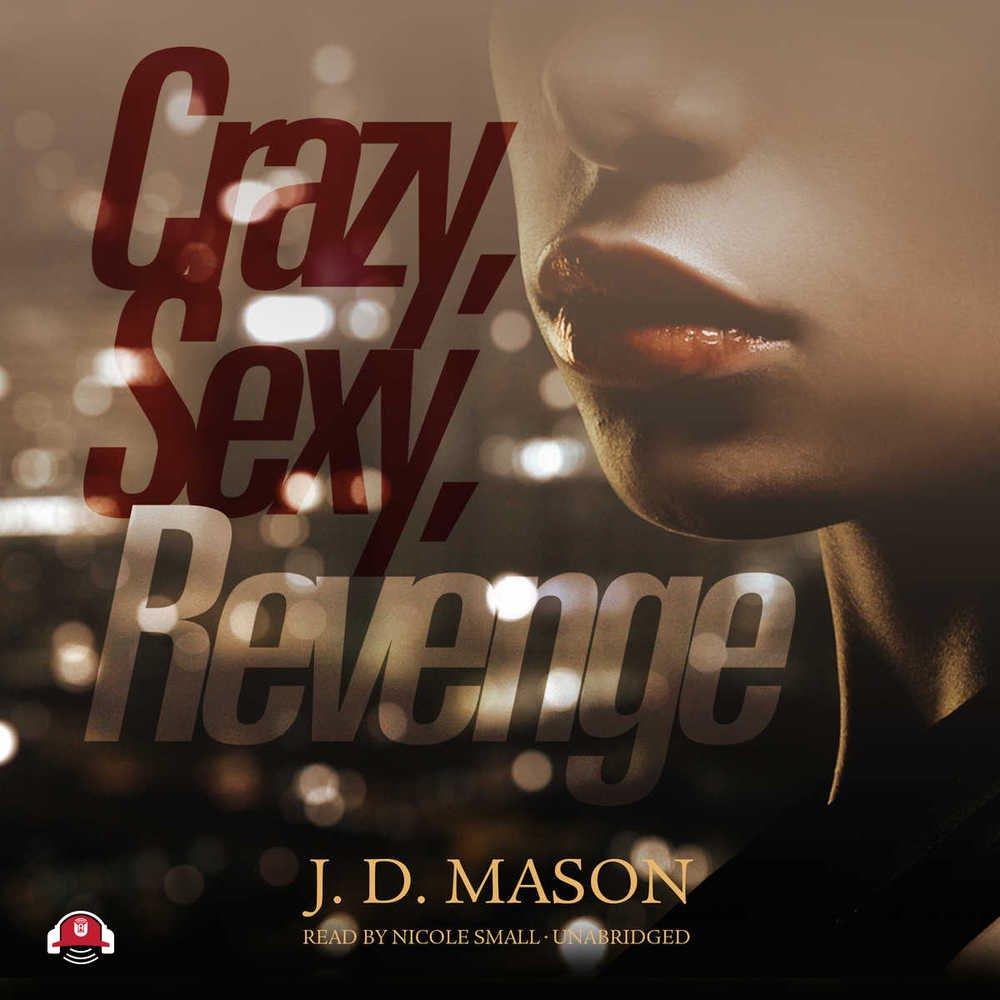 Crazy, Sexy, Revenge  (Gatewood Family trilogy, Book 3)