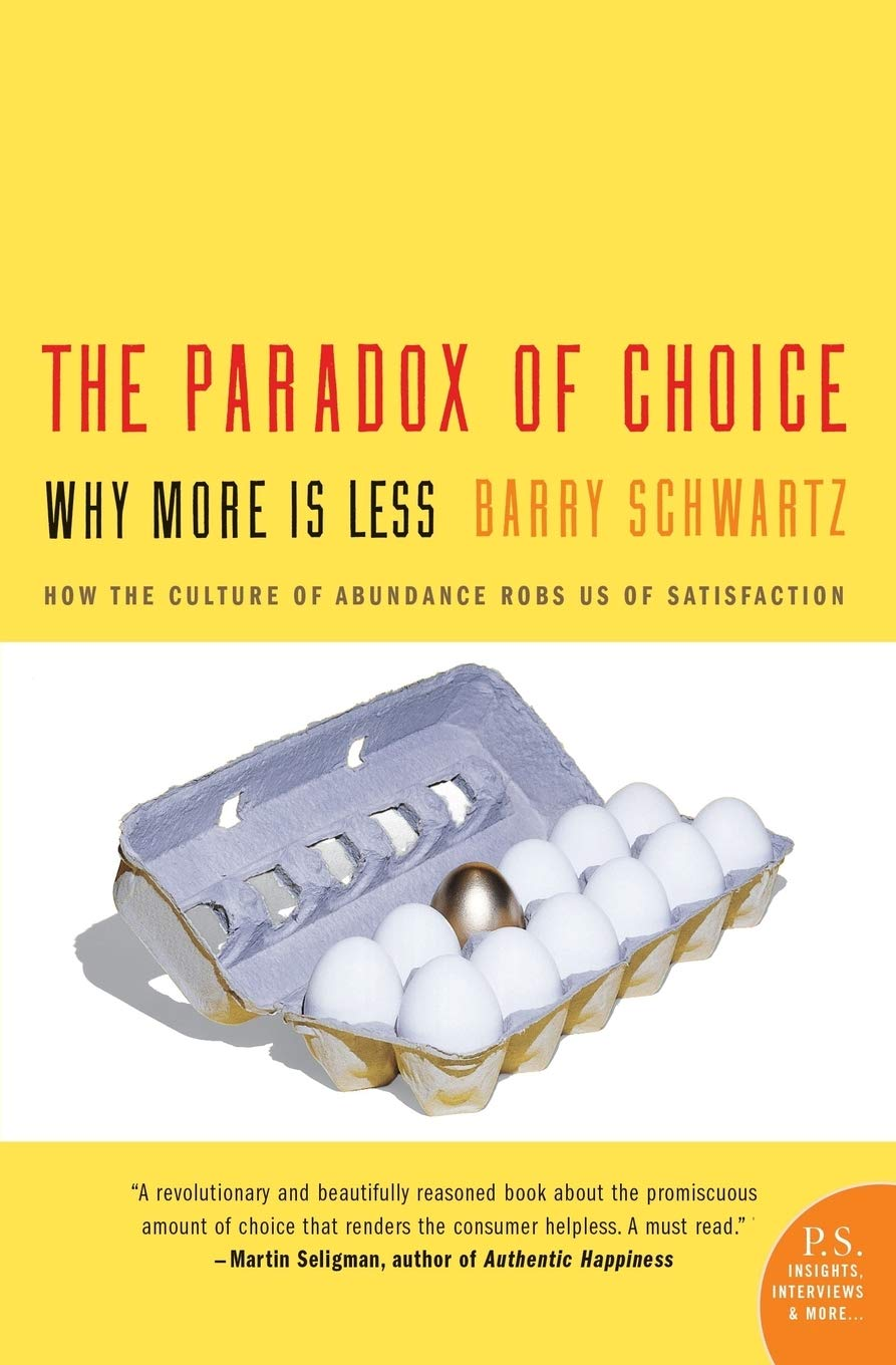 Image result for paradox of choice schwartz