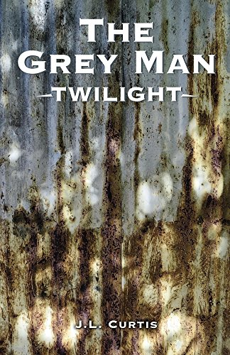The Grey Man- Twilight by [Curtis, JL]