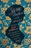 Jane Austen en la intimidad/ Jane Austen At Home
